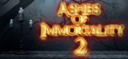 Ashes of Immortality II Game