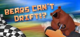 Bears Can't Drift!? Game