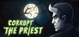 Corrupt The Priest Game