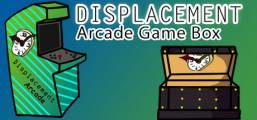 Displacement Arcade Game Box Game