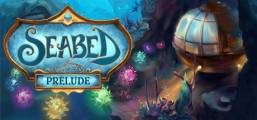 Seabed Prelude Game