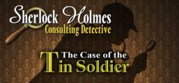 Sherlock Holmes Consulting Detective: The Case of the Tin Soldier Game