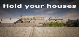 Hold your houses Game