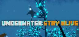 UNDERWATER: STAY ALIVE Game