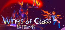 Wings of Glass 玻璃の羽 Game