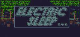 Electric Sleep Game