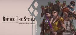 Tidal Affair: Before The Storm Game