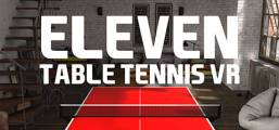 Eleven: Table Tennis VR Game