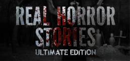 Real Horror Stories Ultimate Edition Game
