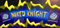 NUKED KNIGHT Game