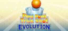 Ping Pong Trick Shot EVOLUTION Game