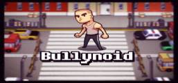 Bullynoid Game