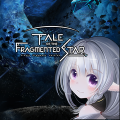 Tale of the Fragmented Star: Single Fragment Ver. Limited Game