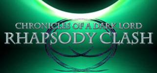 Chronicles of a Dark Lord: Rhapsody Clash