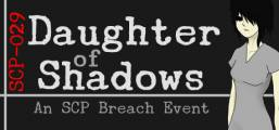 Daughter of Shadows: An SCP Breach Event Game