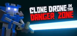 Download Clone Drone in the Danger Zone Game