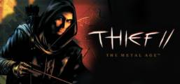 Thief™ II: The Metal Age Game