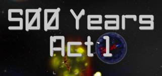 500 Years Act 1