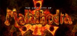 The Lost City Of Malathedra Game