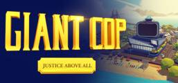 Giant Cop: Justice Above All Game