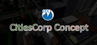 CitiesCorp Concept - Build Everything on Your Own