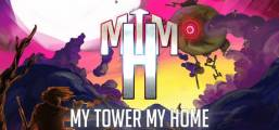 My Tower, My Home Game