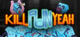 Kill Fun Yeah Game