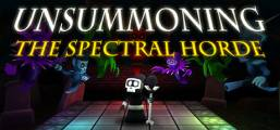 UnSummoning: the Spectral Horde Game