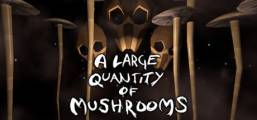 A Large Quantity Of Mushrooms Game