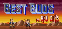 Best Buds vs Bad Guys Game