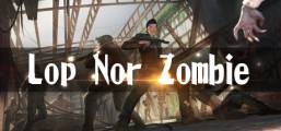 Lop Nor Zombie VR (HTC Vive) Game
