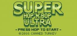Super Hop 'N' Bop ULTRA Game