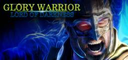 Glory Warrior : Lord of Darkness Game