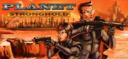 Planet Stronghold Game