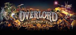 Overlord: Fellowship of Evil Game