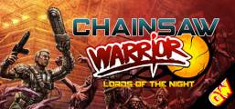 Chainsaw Warrior: Lords of the Night Game