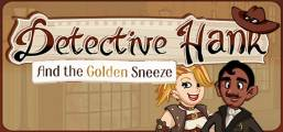 Detective Hank and the Golden Sneeze Game