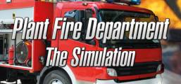 Plant Fire Department - The Simulation Game
