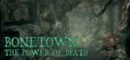 Bonetown - The Power of Death Game