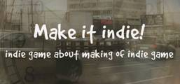 Make it indie! Game