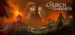 The Church in the Darkness ™ Game