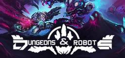 Dungeons and Robots Game