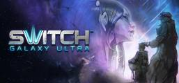 Switch Galaxy Ultra Game