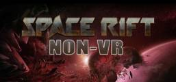 Space Rift NON-VR - Episode 1 Game
