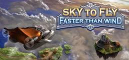 Sky To Fly: Faster Than Wind Game