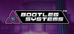 Bootleg Systems Game
