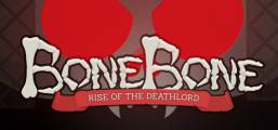 BoneBone: Rise of the Deathlord Game