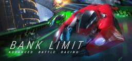 Bank Limit : Advanced Battle Racing Game