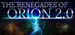 The Renegades of Orion 2.0 Game