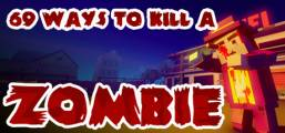 69 Ways to Kill a Zombie Game